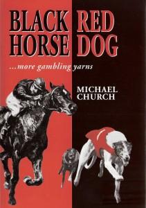 Black Horse - Red Dog … more gambling yarns