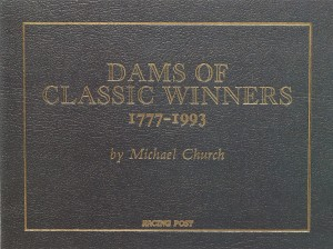 Dams of Classic Winners 1777 - 1993